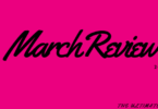 March Review 2017
